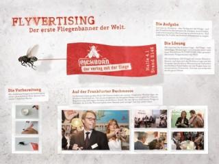 Flyvertising - der erste Fliegenbanner der Welt. Jung von Matt macht das lebende Logo des Eichborn Verlags zum Werbeträger und setzt diesen auf der Frankfurter Buchmesse ein.