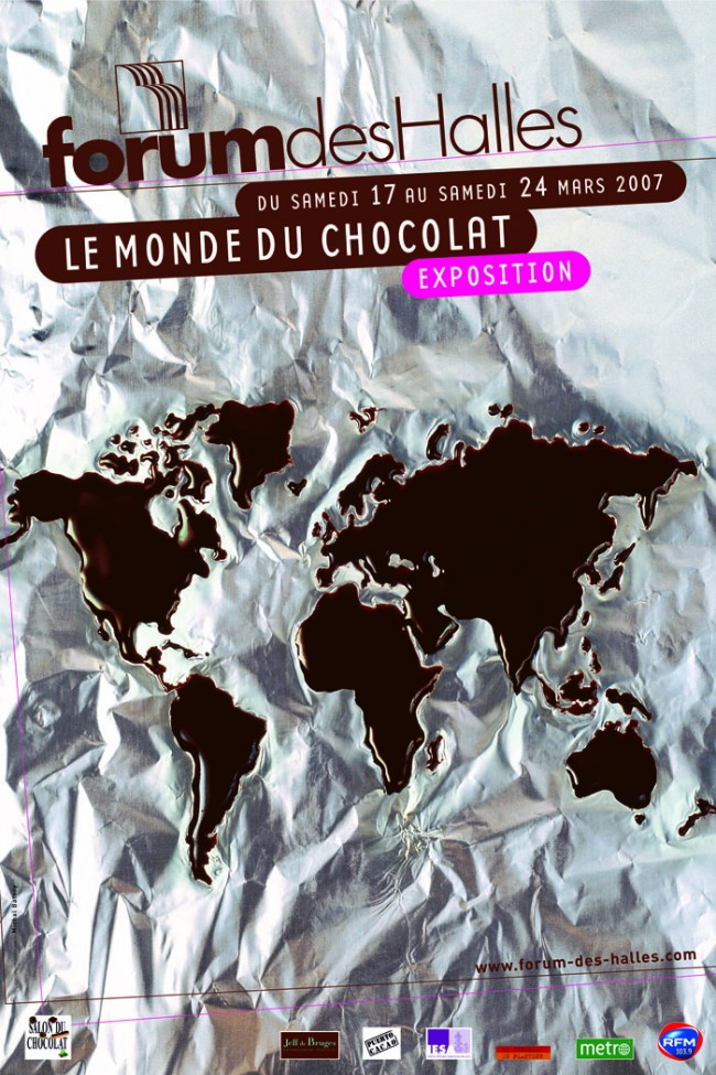 Exposition Le monde du chocolat. Forum des Halles, affiche, 2007