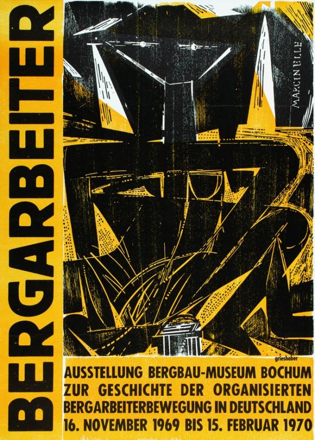 Bergarbeiter / Ausstellung Bergbau-Museum Bochum / Bochum, 1969 / Holzschnitt, Buchdruck 86,0 x 62,0 cm / © VG Bild-Kunst, Bonn 2010
