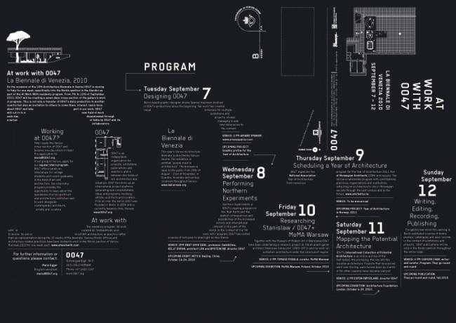 At work with 0047 at the Venice Biennale  | gefaltetes Plakat / Flyer (Endformat A6) für das einwöchige Programm des Architektur/  Galerie /Projektraums »0047« in Oslo im nordischen Pavillion auf der 12. Architektur Biennale  in Venedig 2010. 0047 war »studio in residence« im Pavillion und hielt Vorträge und Gespräche  mit ihren Partnern über ihre laufenden Projekte, welche von Forschung in der Barents Region  bis zur Organisation des Jahres der Architektur in Norwegen 2011 zur Sammlung unrealisierter  Architekturprojekte reichen.   Kunde: 0047 Oslo. Jahr: 2010