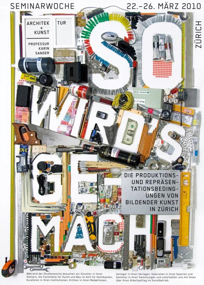 So wird's gemacht | Plakat für ein Seminar dessen Thema es war die Arbeits-, Produktions- und Repräsentationsbedingungen von  bildender Kunst in Zürich kennenzulernen.   Kunde: Karin Sander, ETH Zürich. Jahr: 2010