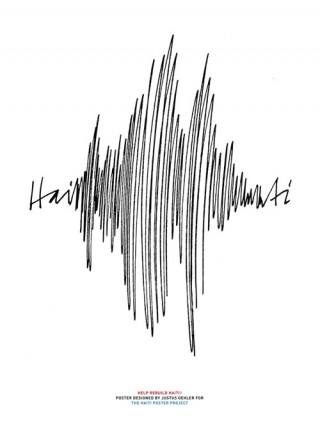 Titel: Haiti   Gestalter: Pentagram Design, Justus Oehler   Auftraggeber/Kunde: The Haiti Poster Project