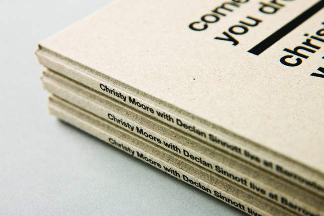 Client: Christy Moore, custom cover screen printed one colour, two sides on 2mm industrial greyboard   © Swollen