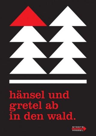 Titel: hänsel und gretel ab in den wald   Auftraggeber: Staatstheater Kassel   Gestalter: Isabelle Winter