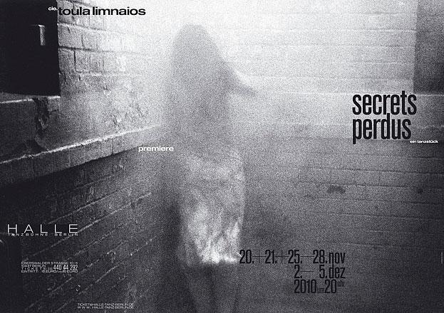Titel: secrets perdus – ein Tanzstück | Auftraggeber: cie. toula limnaios, Berlin | Gestalter: cyan: Detlef Fiedler, Daniela Haufe