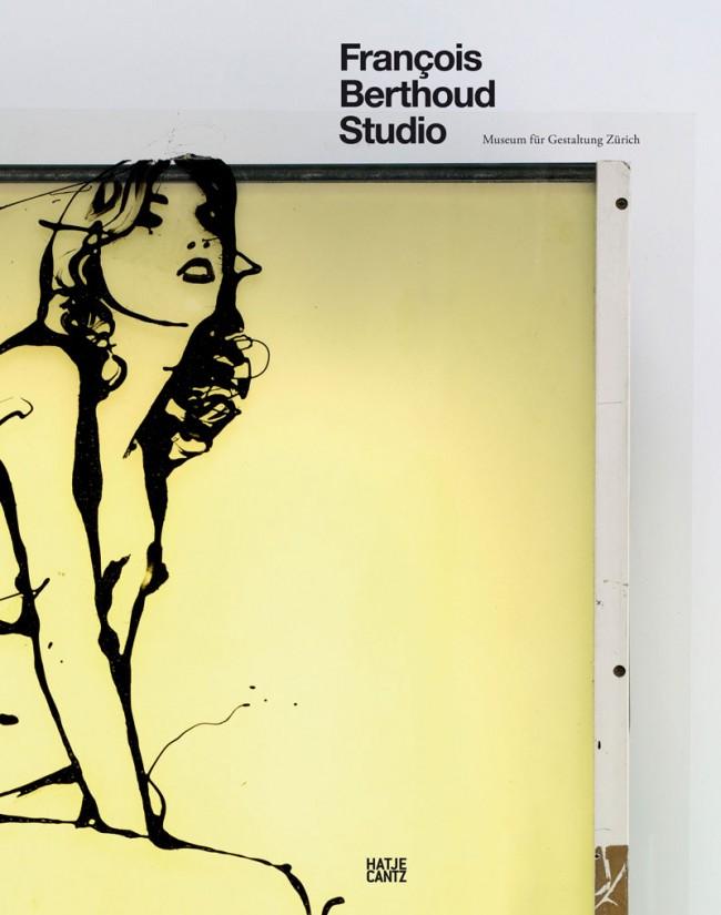 Publikation »François Berthoud Studio«, Titelseite, 2011, Museum für Gestaltung Zürich (Hg.), Hatje Cantz