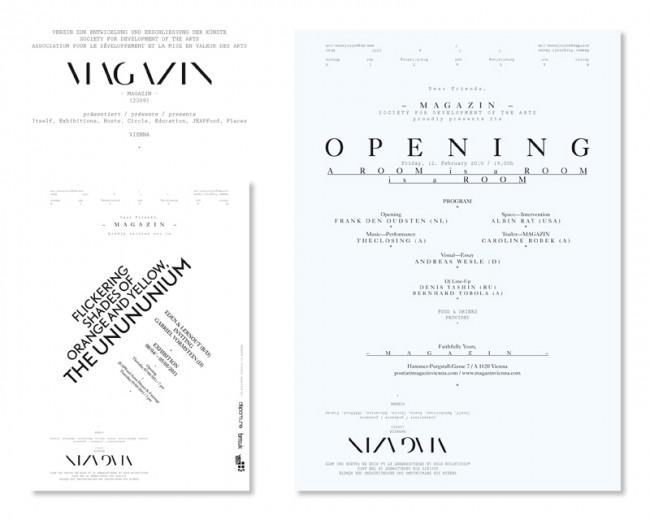 Art Direction/Co-Founder: MAGAZIN Vienna – Verein zur Entwicklung und Erschließung der Künste, seit 2009