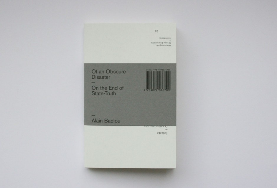 Buch »Of an Obscure Disaster«   Alain Badiou 2009
