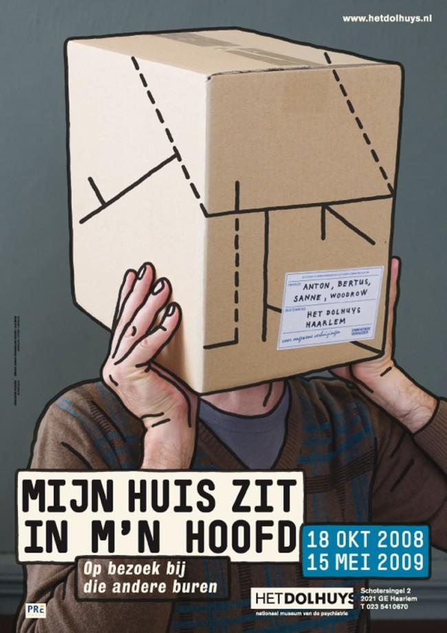 Poster für »My house is in my head«, eine Ausstellung über Menschen mit mentalen Krankheiten und darüber, wie sie leben und sich in der Gesellschaft zurecht finden. Museum Het Dolhuys, Museum für Psychiatrie, Haarlem