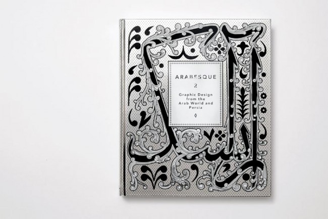 Arabesque 2 — Graphic Design from the Arab World and Persia (Gestalten Verlag, Berlin, 2011)
