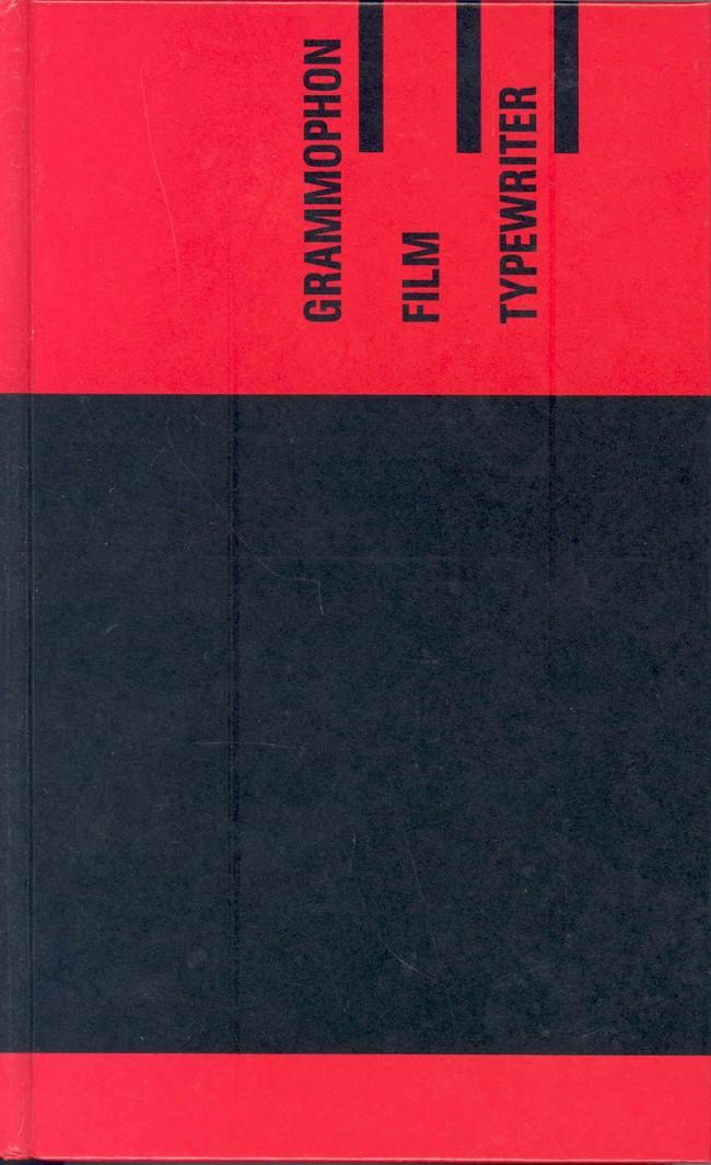 Friedrich Kittler | »Grammophon Film Typewriter« | 432 Seiten, 238 x 146 mm, Satz: Futura und Bembo (Textauszüge), Gebunden, Brinkmann & Bose, 1986