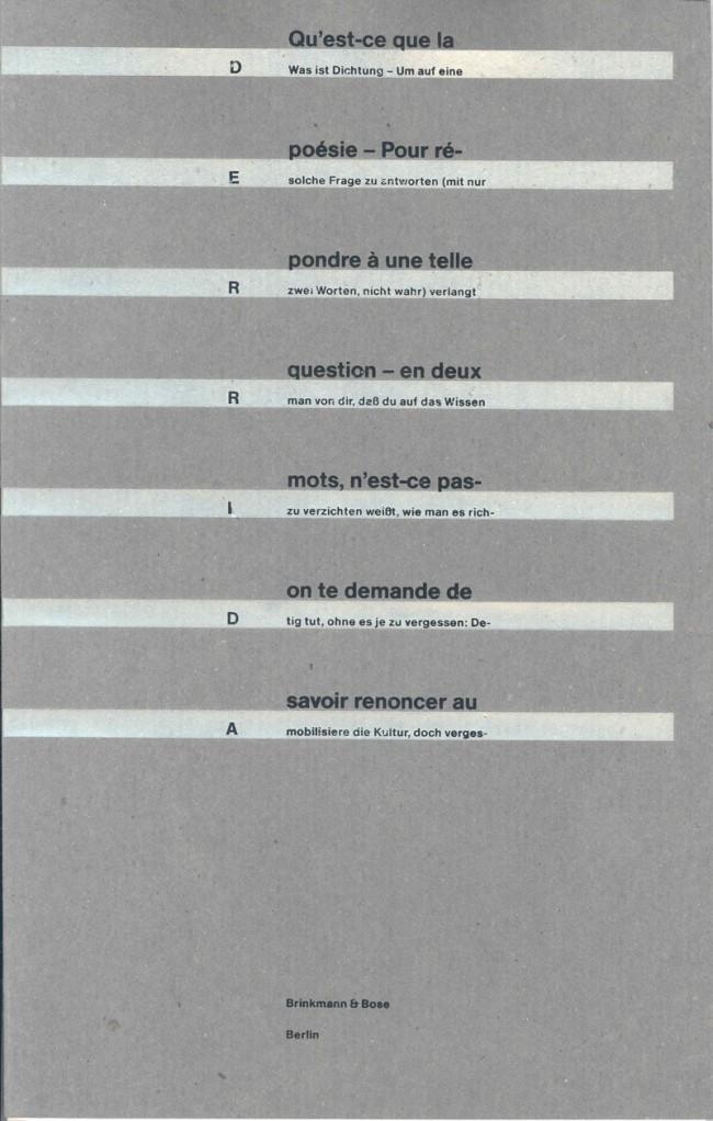 Jacques Derrida | »Was ist Dichtung?« | Franz., engl., ital., deutsche Ausgabe, 48 Seiten, 287 × 182 mm, Satz: Bodoni Old Face, Umschlag: Recyclingpapier; silber und schwarze Prägung, Brinkmann & Bose, 1990
