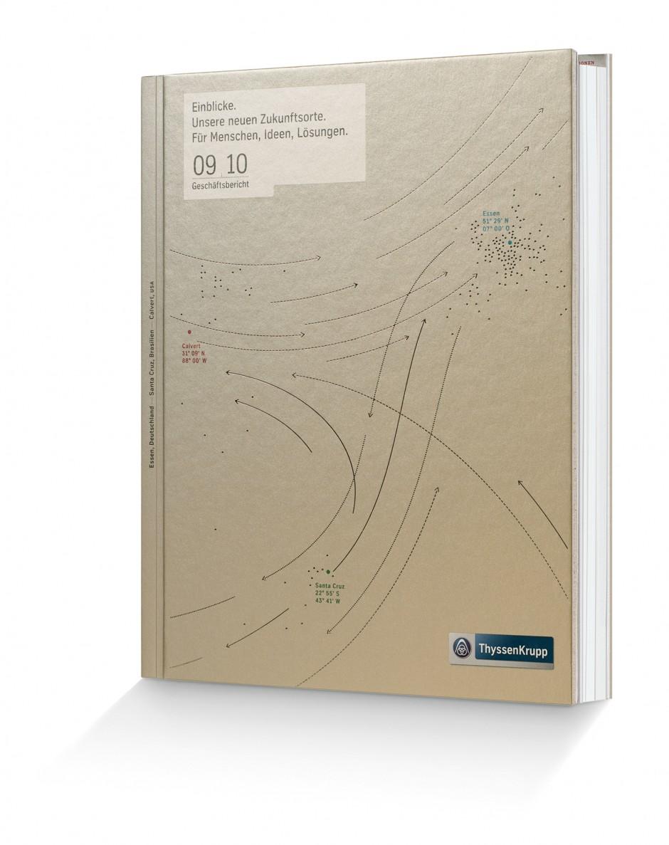 """Kategorie Unternehmenskommunikation: ThyssenKrupp Geschäftsbericht 2009‐10, """"Einblicke. Unsere neuen Zukunftsorte. Für Menschen, Ideen, Lösungen.""""; Kunde: ThyssenKrupp AG; Einsender: häfelinger + wagner design gmbh"""