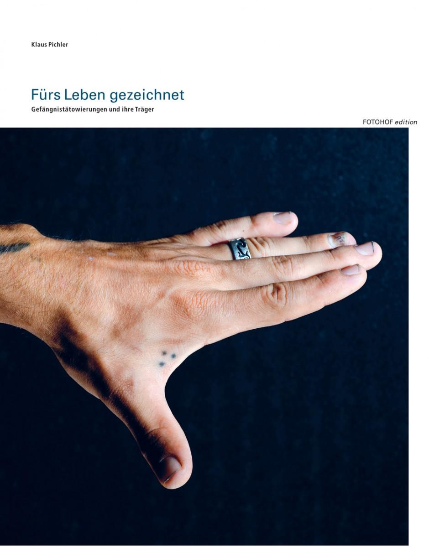 Klaus Pichler: Fürs Leben gezeichnet. Gefängnistätowierungen und ihre Träger, 2011, Fotohof edition, Salzburg, 2011. 29 Euro. 184 Seiten, 149 Abbildungen. ISBN 978-3902675521.