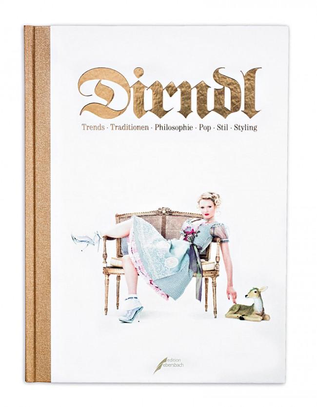 Pritn Media - Publishing: Dirndl Buch; Stijlroyal, Wiesbaden