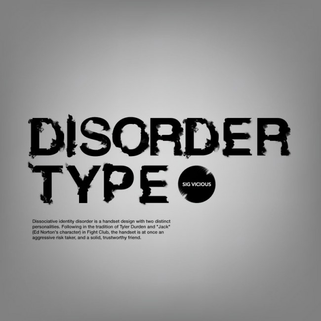 Dissociative identity disorder is a handset design with two distinct personalities. Following in the tradition of Tyler Durden and »Jack« (Ed Norton's character) in Fight Club, the handset is at once an aggressive risk taker, and a solid, trustworthy friend.