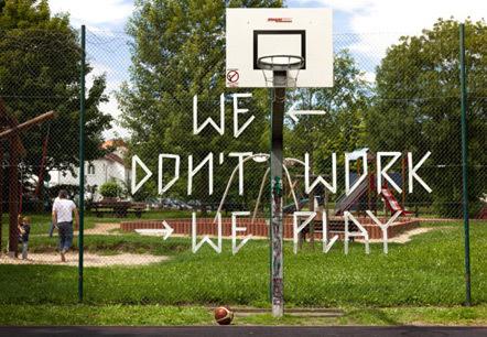 Bild We don't work we play