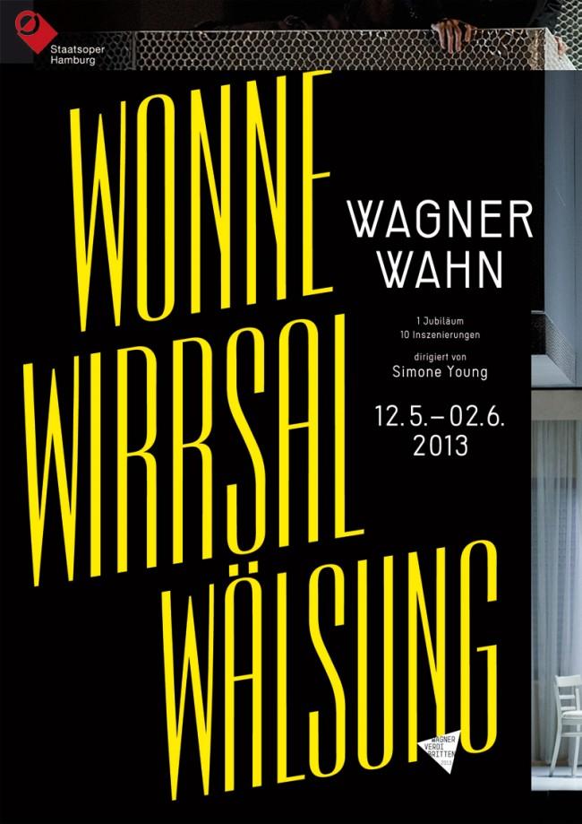 Plakat zum »Wagner-Wahn 2013«