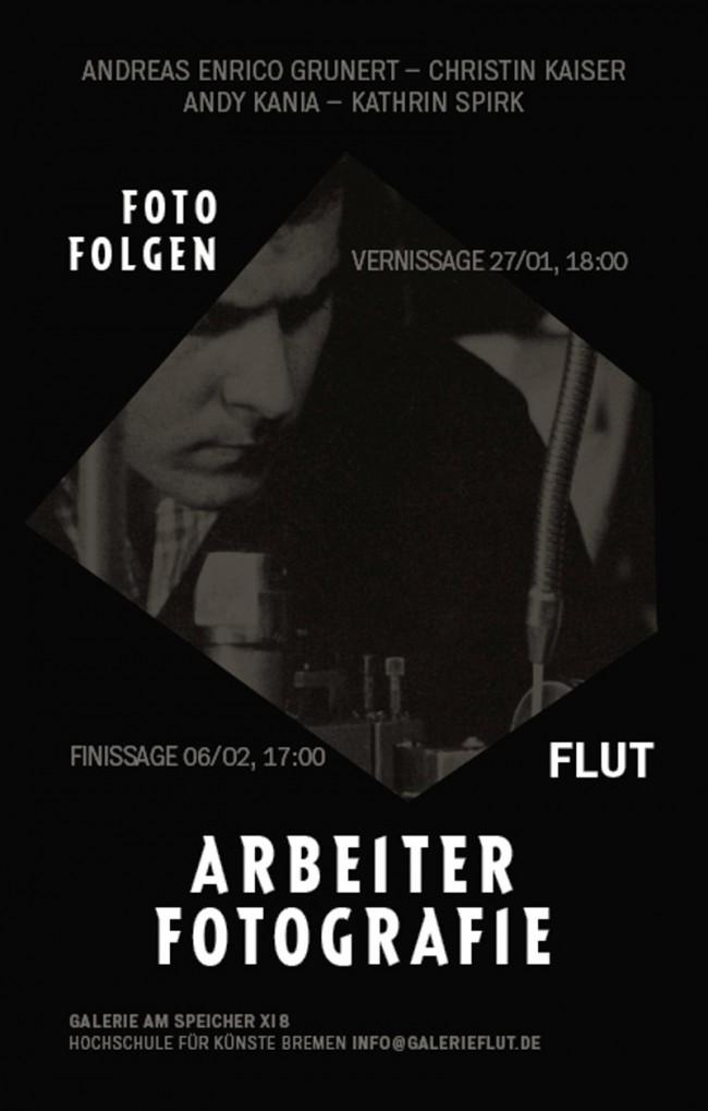 Plakat zur Ausstellung »Arbeiterfotografie« in der Galerie Flut
