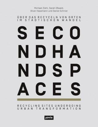 Buchprojekt »Second Hand Spaces« herausgegeben von der ZwischenZeitZentrale Bremen im jovis Verlag