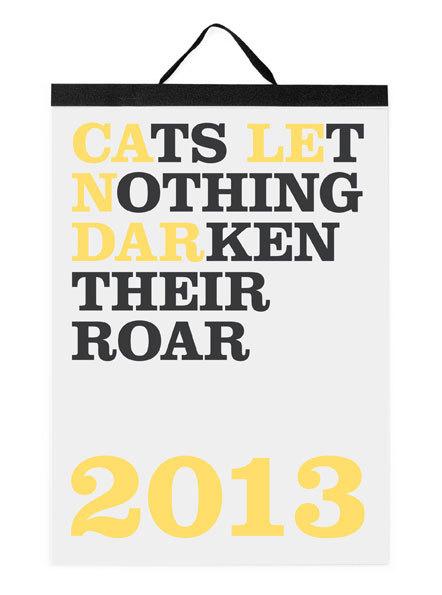 Bild Cats let nothing darken their roar 2013
