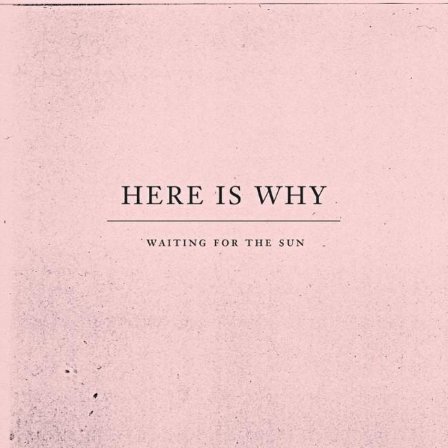 Plattencovergestaltung für die Band »Here is Why«, Kunde: Riotvan, 2012