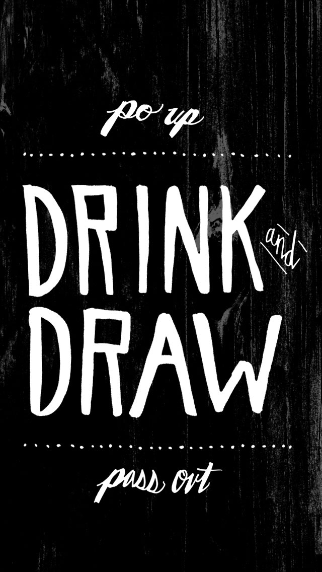 Drink and draw by Jon Garza