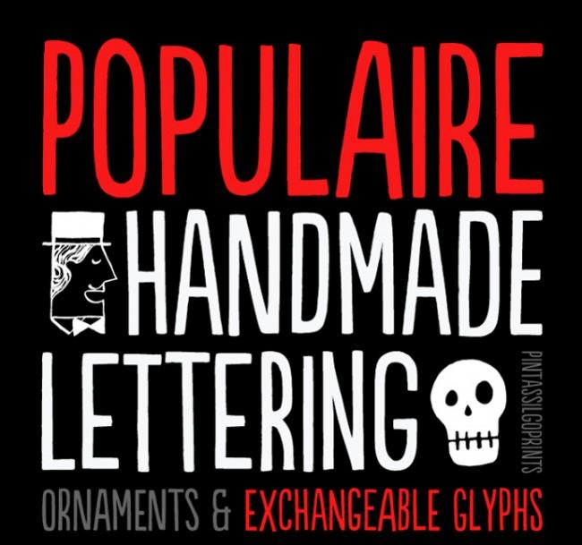 Platz 5: »Populaire« von PintassilgoPrints | http://www.hypefortype.com/populaire.html