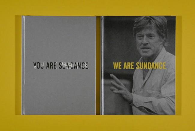 »You are Sundance« informiert über Sponsoring Müglichkeiten, »We are Sundance« erzählt die Geschichte des Festivals
