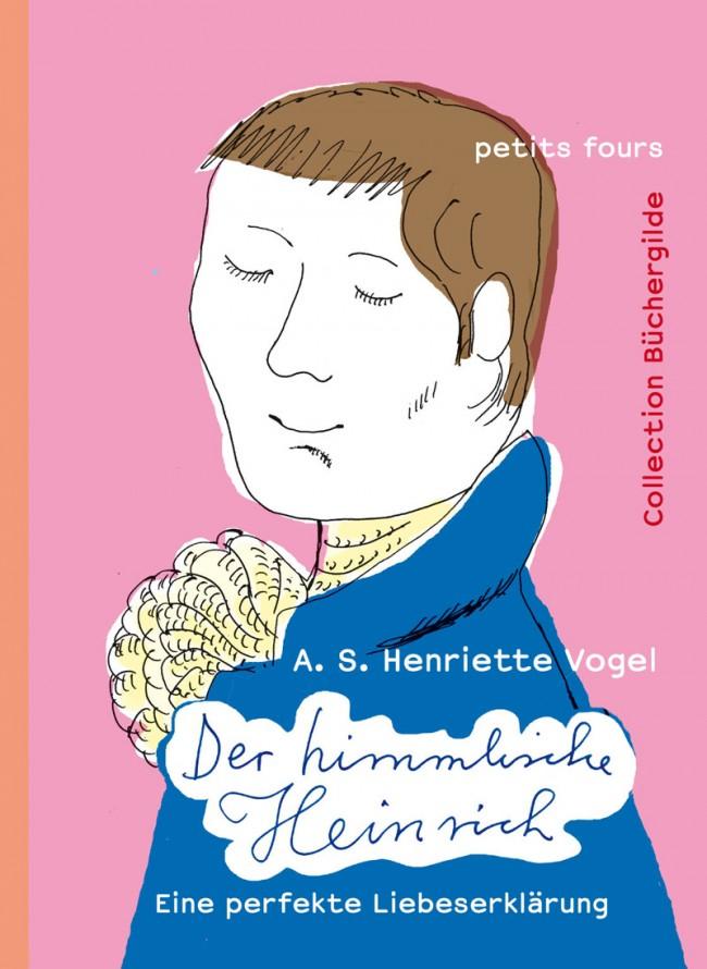 »Der himmlische Heinrich«, illustriert von Yvonne Kuschel, Edition Büchergilde