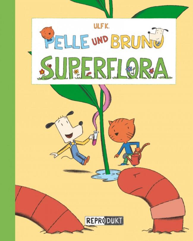 »Pelle und Bruno – Superflora« von Ulf K.