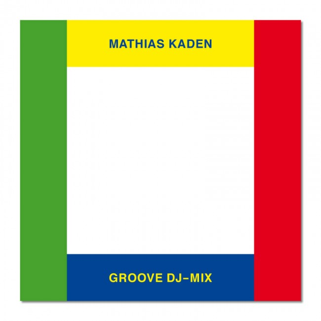 Mathias Kaden »Groove DJ-Mix«, Cover
