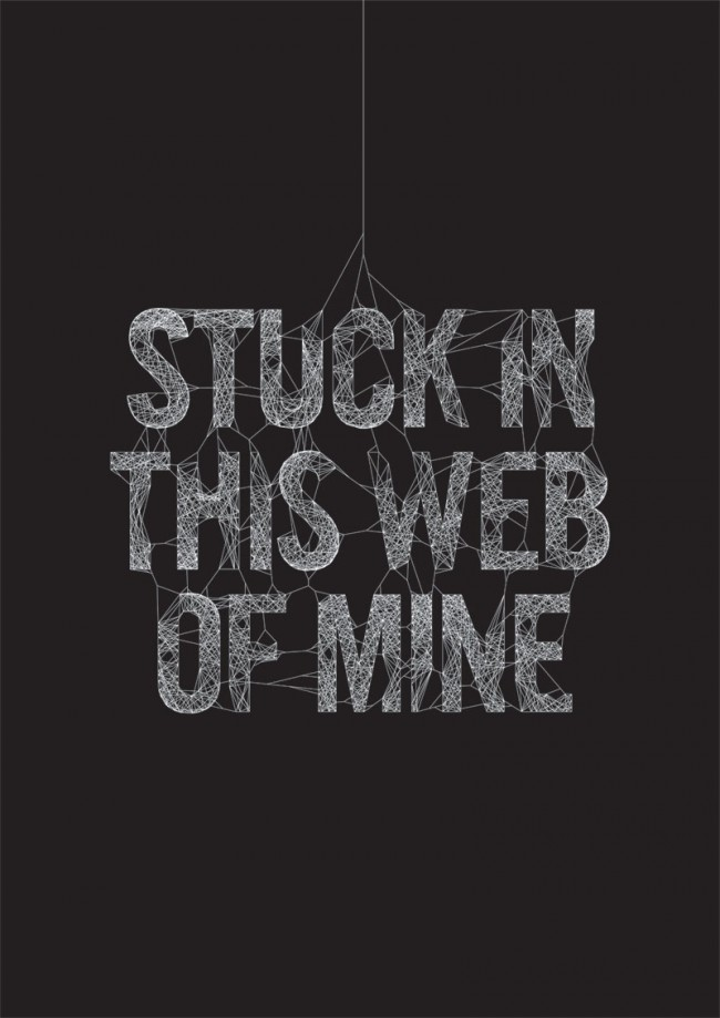 Stuck In This Web Of Mine