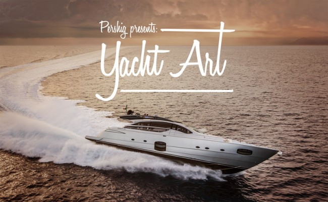 Yacht Art, Pershing Campaign 2012
