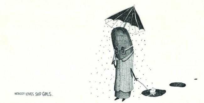 »Nobody loves sad girls«: Die titelgebende Zeichnung aus dem Buch »Nobody loves sad girls»