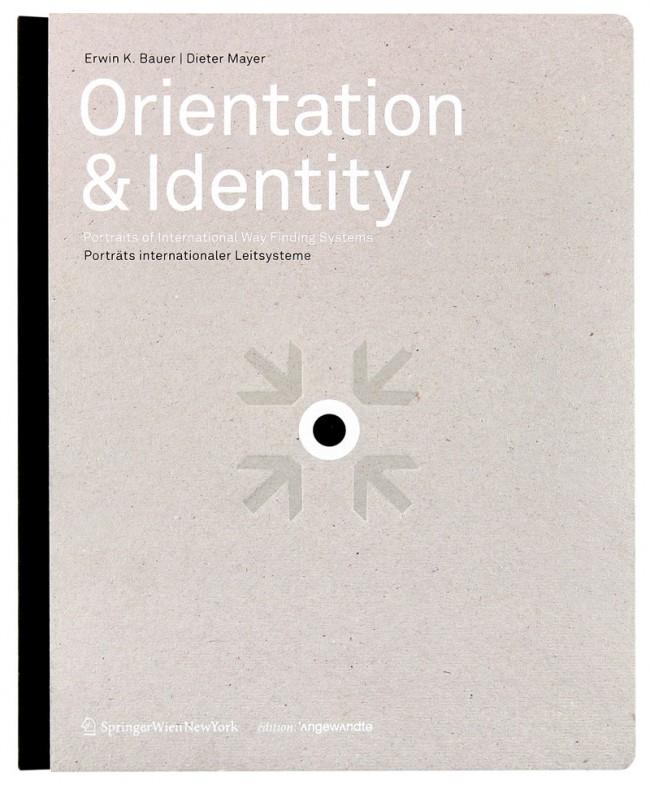 Orientation & Identity