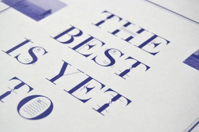 »The best is yet to come.« entstand als freies Typografieprojekt
