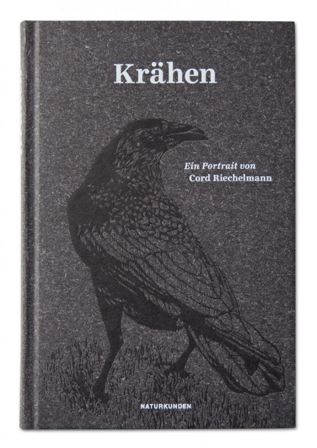 »Krähen« von Cord Riechelmann: Band 1 der Buchreihe »Naturkunden«, herausgegeben von Judith Schalansky bei Matthes & Seitz Berlin