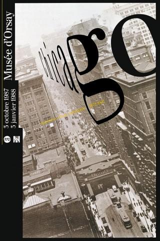 Chicago. Naissance d'une métropole, 1872-1922 | Paris, musée d'Orsay | 150x100cm | Printer: Jacques London/ Bedos | Typography: Walbaum | 1987