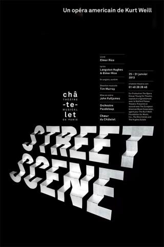 Street Scene | Châtelet, Théâtre Musical de Paris | 150 x 100 cm | Sérigraphie | Printer: Lézard Graphique | Typography: Champion, Akkurat | 2013
