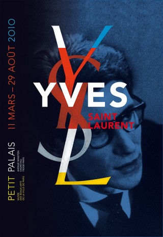 Yves Saint Laurent | Petit Palais, Paris | 175 x 118.5 cm | Sérigraphie | Printer: Sérica | Typography: Avenir | 2010
