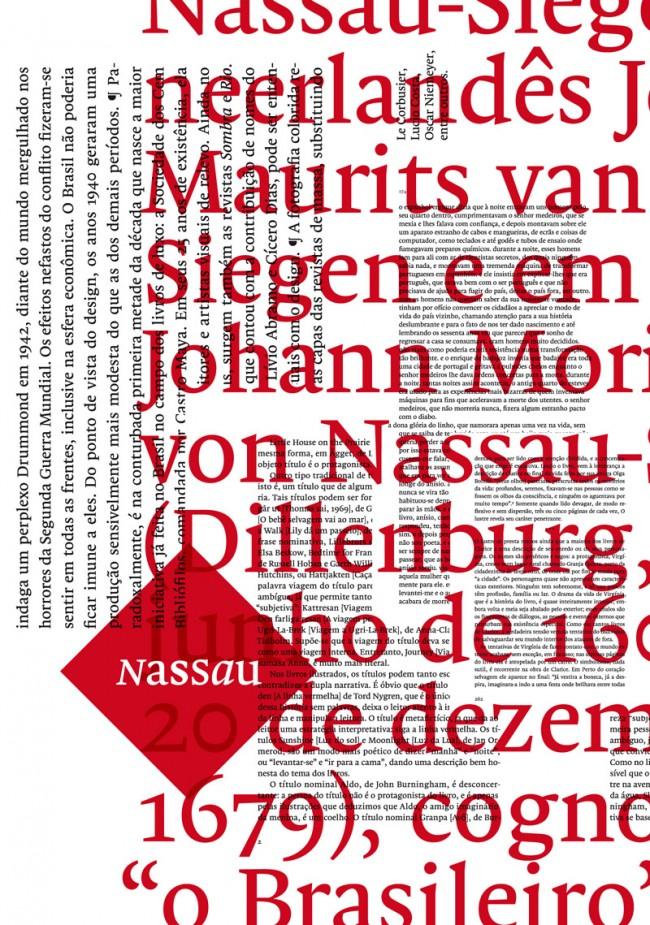 Der Nachwuchsdesigner Paulo André Chagas machte 2012 mit seiner ebenso gediegenen wie modernen Serifen-Antiqua Nassau auf sich aufmerksam