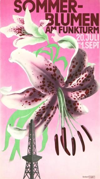 Künstler: Herbert Bayer | Titel: Kleinplakat Freiland‐Blumenschau »Sommerblumen am Funkturm«, 20.7.–1.9.1935 | Datierung: 1935 | Material/ Technik: Offset | Bildnachweis: Lentos Kunstmuseum Linz