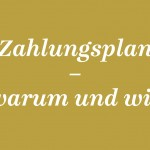 AGD_Kolumne_09_Zahlungsplan