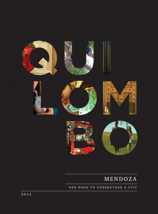 Quilombo – Ein Buch über die Stadt Mendoza