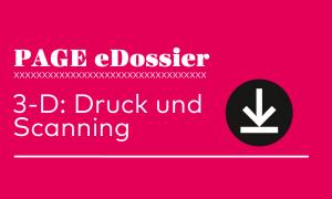 Teaserbild_eDossier_3d_druckscanning