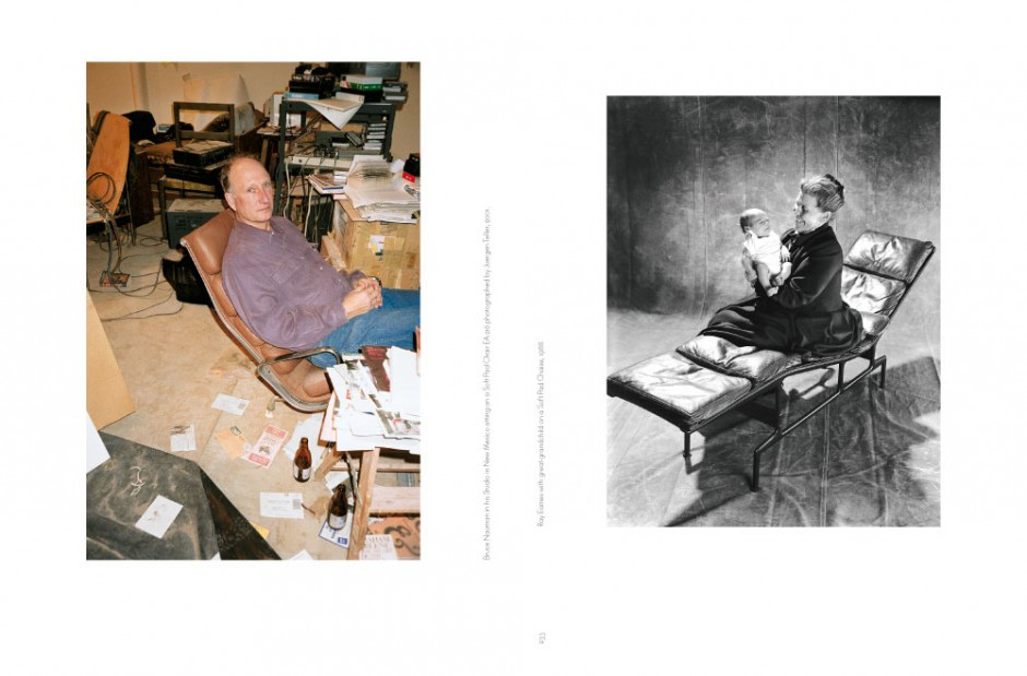 Bruce Nauman in his Studio in New Mexico sitting on a Soft Pad Chair EA 216 photographed by Juergen Teller, 2001. Ray Eames with great-grandchild on a Soft Pad Chaise, 1988.