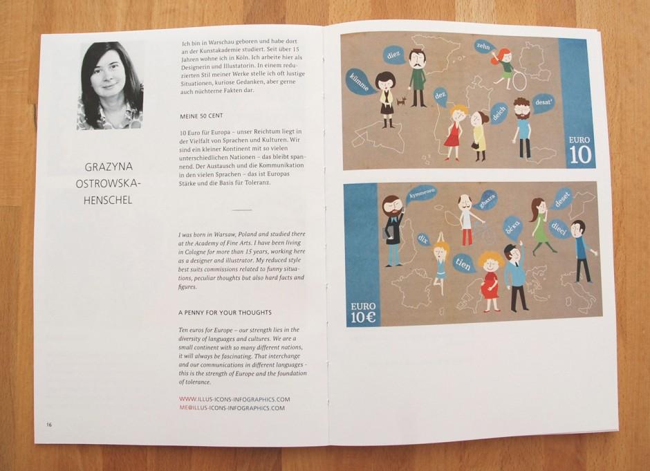Beitrag zu der Ausstellung »Neuro-Illuminated. Welche Bilder wünschen wir uns auf den europäischen Geldscheinen?«, eine Initiative der Illustratoren Organisation, September 2014, www.neuro-illuminated.de