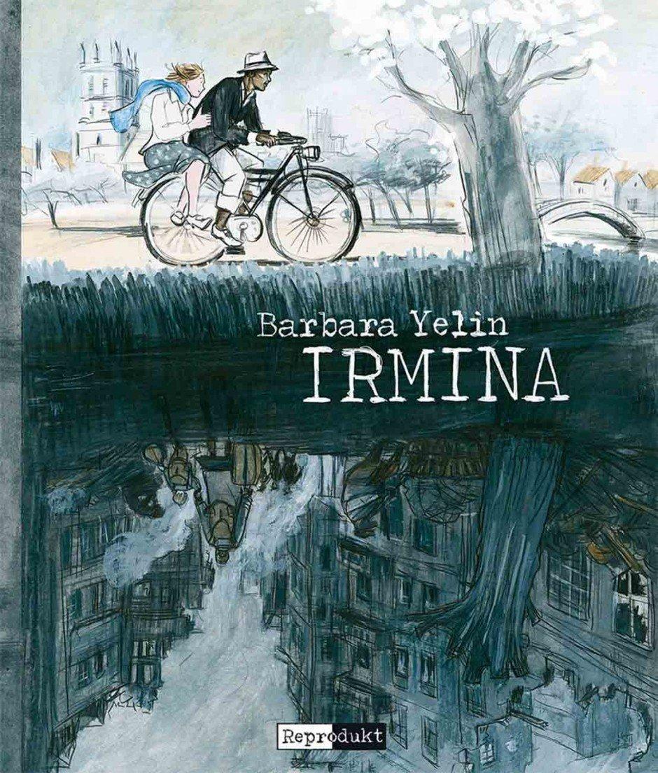Barbara Yelin: Irmina. Reprodukt Verlag, 288 Seiten. 39 Euro. ISBN 978-3-95640-006-3 www.reprodukt.com