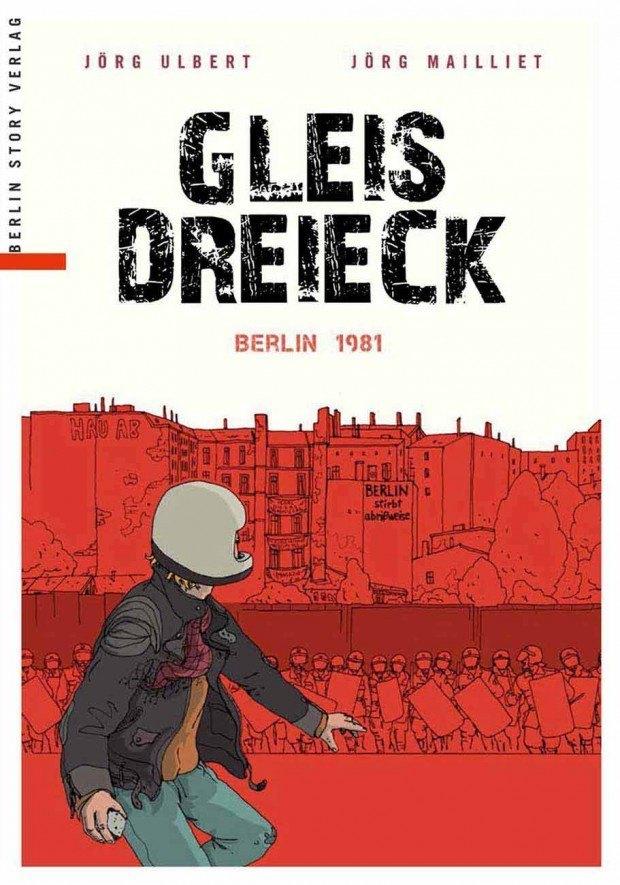 Jörg Ulbert, Jörg Mailliet (Illustrator): Gleisdreieck. Berlin Story Verlag, 128 Seiten. 19,95 Euro.978-3-95723-029-4 www.berlinstory-verlag.de